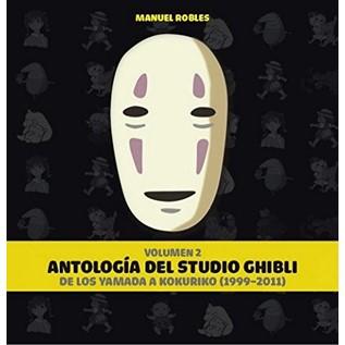 ANTOLOGIA DEL STUDIO GHIBLI 02: DE LOS YAMADA A KUKURIKO (1999-2011)