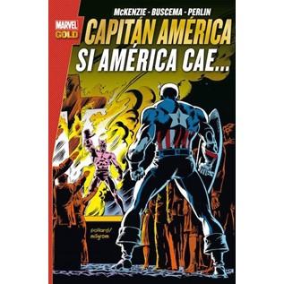 CAPITAN AMERICA. SI AMERICA CAE... (MARVEL GOLD)