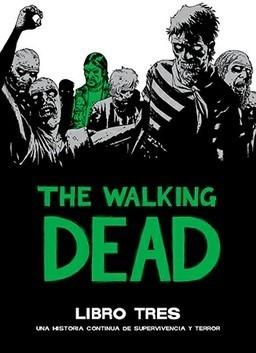 THE WALKING DEAD DELUXE 03 (CARTONE)