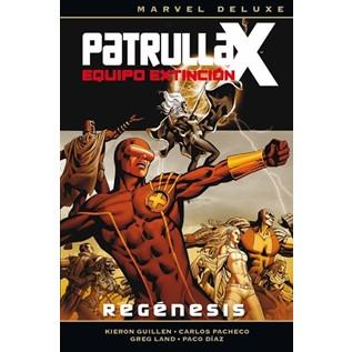 PATRULLA-X.. EQUIPO DE EXTINCION, REGENESIS (MARVEL DELUXE)