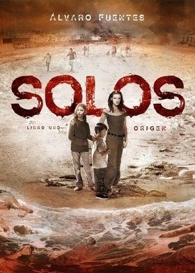 SOLOS - LIBRO 01: ORIGEN