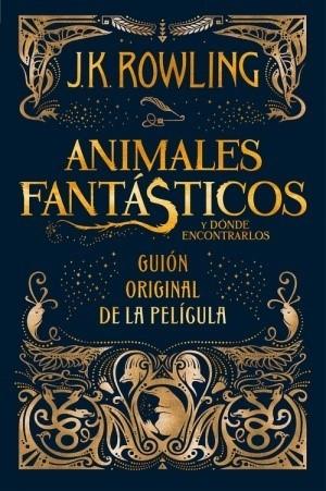 ANIMALES FANTASTICOS Y DONDE ENCONTRARLOS GUION ORIGINAL DE LA PELICULA