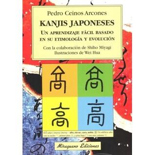 KANJIS JAPONESES: UN APRENDIZAJE FACIL BASADO EN SU ETIMOLOGIA Y EVOLUCION