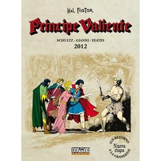 PRINCIPE VALIENTE (NUEVA ETAPA) 2012