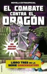 MINECRAFT NOVELA 03 EL COMBATE CONTRA EL DRAGON