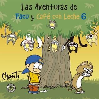 LAS AVENTURAS DE FACU Y CAF  CON LECHE 06