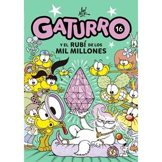 GATURRO 16 EL RUBI DE LOS MIL MILLONES