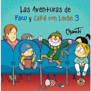 LAS AVENTURAS DE FACU Y CAF  CON LECHE 03