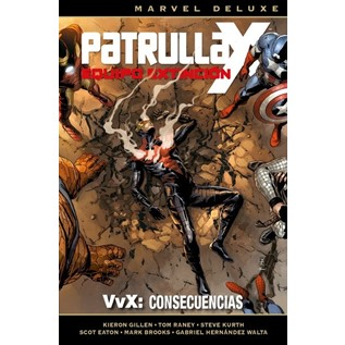 PATRULLA-X.. EQUIPO DE EXTINCION 3, VvX CONSECUENCIAS (MARVEL DELUXE)