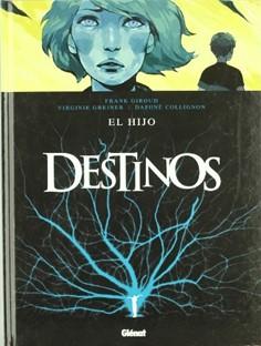 DESTINOS 02. EL HIJO