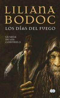 SAGA DE LOS CONFINES 03 (BOLSILLO) LOS DIAS DEL FUEGO