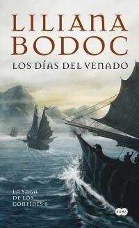 SAGA DE LOS CONFINES 01 (BOLSILLO) LOS DIAS DEL VENADO