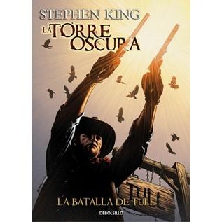 LA TORRE OSCURA 08 - LA BATALLA DE TULL