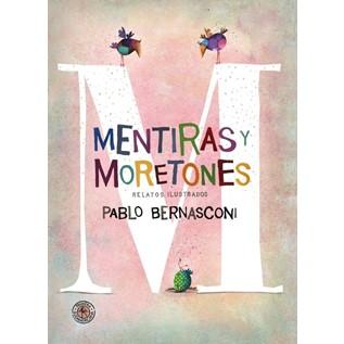 MENTIRAS Y MORETONES