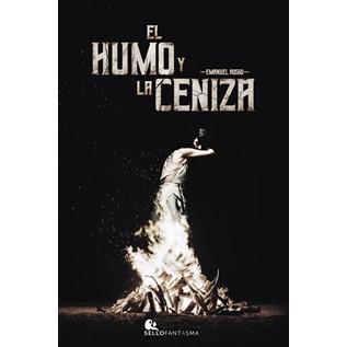 EL HUMO Y LA CENIZA