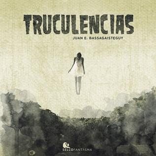 TRUCULENCIAS
