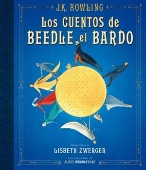 LOS CUENTOS DE BEEDLE EL BARDO ED. ILUSTRADA