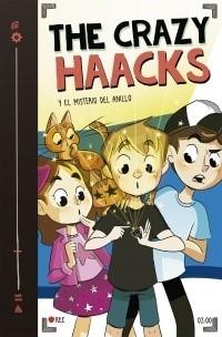 THE CRAZY HAACKS 02 Y EL MISTERIO DEL ANILLO