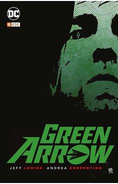GREEN ARROW DE JEFF LEMIRE Y ANDREA SORRENTINO