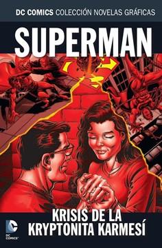 DC COMICS COLEC NOVELAS GRAFICAS 63: SUPERMAN CRISIS DE LA KRYPTONITA KARMESI