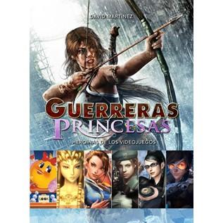 GUERRERAS Y PRINCESAS: HERONIAS DE LOS VIDEOJUEGOS
