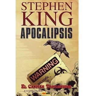 STEPHEN KING APOCALIPSIS 01: EL CAPITAN TROTAMUNDOS