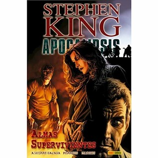 STEPHEN KING APOCALIPSIS 03: ALMAS SUPERVIVIENTES