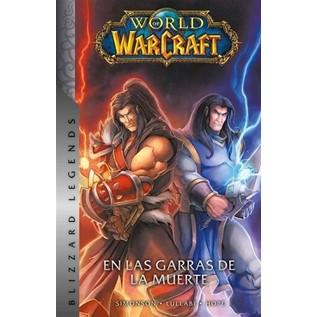 WORLD OF WARCRAFT 02: EN LAS GARRAS DE LA MUERTE