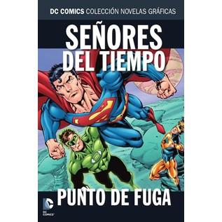 DC COMICS COLEC NOVELAS GRAFICAS 72: SE ORES DEL TIEMPO PUNTO DE FUGA