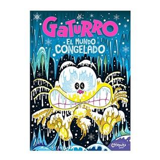 GATURRO EL MUNDO CONGELADO