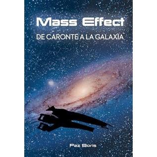 MASS EFFECT: DE CARONTE A LA GALAXIA