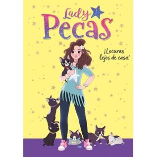 LADY PECAS, LOCURAS LEJOS DE CASA