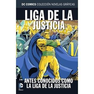 DC COMICS COLEC NOVELAS GRAFICAS 79: LA LIGA DE LA JUSTICIA ANTES CONOCIDOS COMO