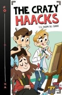 THE CRAZY HAACKS 04 Y EL ENIGMA DEL CUADRO