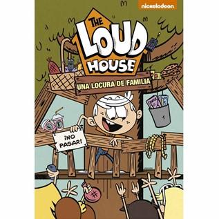 THE LOUD HOUSE 03 UNA LOCURA DE FAMILIA