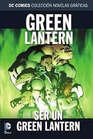 DC COMICS COLEC NOVELAS GRAFICAS 85: SER UN GREEN LANTERN