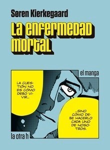 LA ENFERMEDAD MORTAL (MANGA)