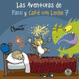 LAS AVENTURAS DE FACU Y CAFE CON LECHE 07