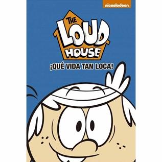 THE LOUD HOUSE, QUE VIDA TAN LOCA
