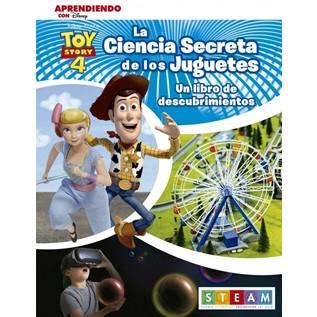 TOY STORY 4, LA CIENCIA SECRETA DE LOS JUGUETES