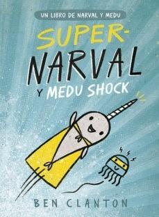 NARVAL 02 SUPER NARVAL Y MEDU SHOCK
