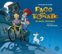 PACO DEL TOMATE 02 SE HACE INVISIBLE