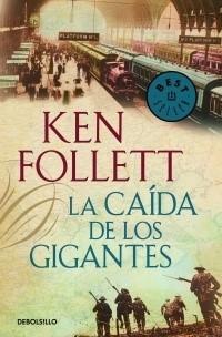 LA CAIDA DE LOS GIGANTES. THE CENTURY 01 (DEBOLSILLO)