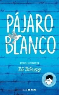 PAJARO BLANCO