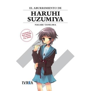 NOVELA 03: EL ABURRIMIENTO DE HARUHI SUZUMIYA