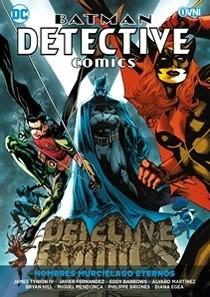 BATMAN DETECTIVE COMICS VOL. 06 HOMBRES MURCIELAGO ETERNOS