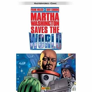 MARTHA WASHINGTON 03: SAVES THE WORLD