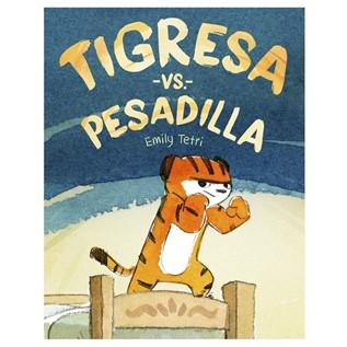TIGRESA VS PESADILLA