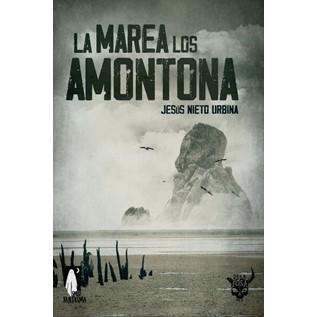 LA MAREA LOS AMONTONA