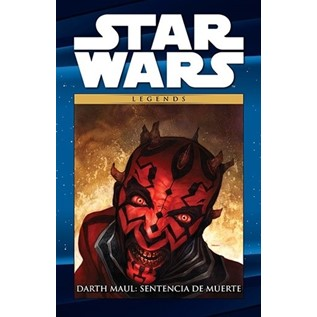 COL. STAR WARS LEGENDS 06: DARTH MAUL SENTENCIA DE MUERTE